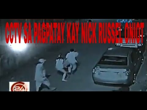 Actual na CCTV video sa pagpatay kay Nick Russel Oniot sa Taguig