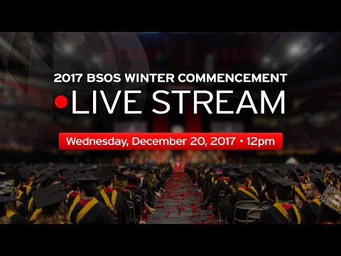 The College of Behavioral and Social Sciences Winter Commencement Ceremony 2017