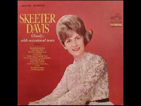 Skeeter Davis - It Was Only A Heart