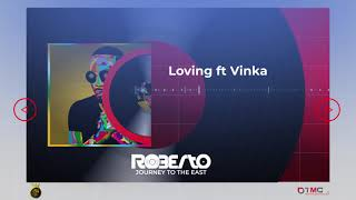 Roberto - LOVING (Official Audio) ft. Vinka