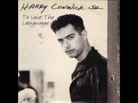 HARRY CONNICK JR /TO  LOVE  THE LANGUAGE