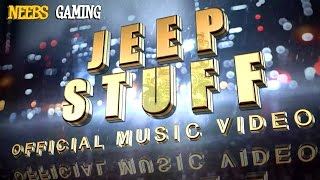 Jeep Stuff - Official Music Video