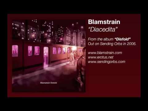 Blamstrain - Diacedita