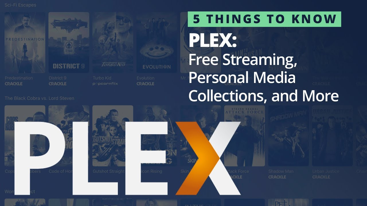 Download 5 Things You Should Know About Plex (Free Streaming, Plex Media Server, and More!)