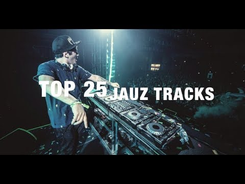[Top 25] Best JAUZ Tracks [2017]