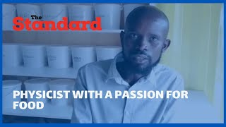 Meet Omondi, the physicist with a passion for food who uses social media to reach out to his clients