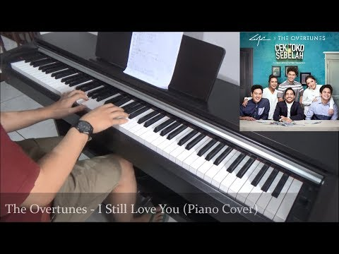 Cek Toko Sebelah OST : The Overtunes - I Still Love You (Piano Cover)