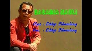Video Basaria Nauli - Eddys Sihombing [Lagu Batak Terbaru] download MP3, 3GP, MP4, WEBM, AVI, FLV Juli 2018