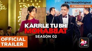 Karrle Tu Bhi Mohabbat (2017) Season 2 Web Series - Watch