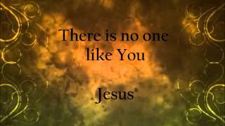 """NO ONE LIKE  YOU"" Lyrics-Hillsong United M.O.P."