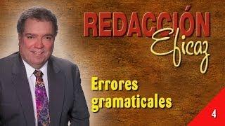 Aprender a Redactar 04 - Errores Gramaticales