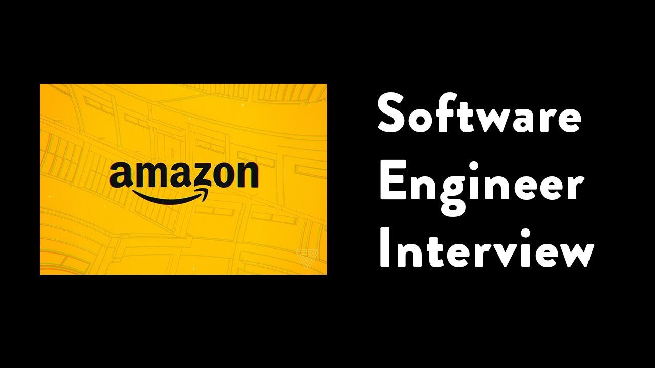 Coding Interview Software Engineer Manager Amazon Part 1 Youtube