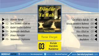 Turan Durgut - Kulak Verdim Kalbime