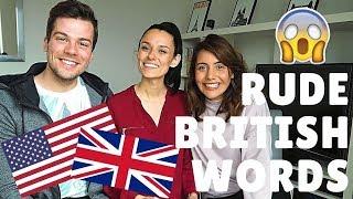 🇬🇧British Words That Are RUDE in America! 🇺🇸 | American vs British