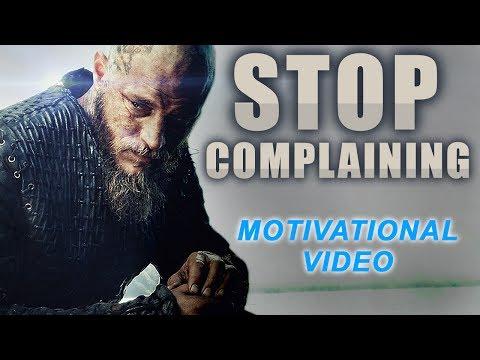 MOTIVATION – STOP COMPLAINING