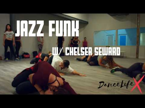 Jazz-Funk Class w/ Chelsea Seward @ DanceLife X Centre