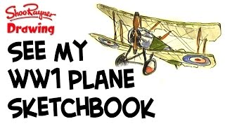See inside my WW1 Sopwith Pup Biplane Sketchbook
