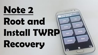 How to root Galaxy Note 2 and install TRWP recovery
