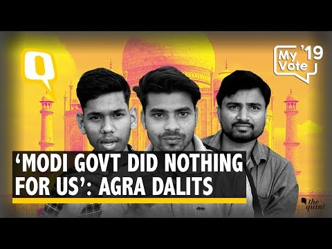 2019 Elections: Modi Govt Did Nothing For Us,' Say Agra Dalits   The Quint