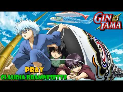Pray (Gintama opening 1) cover latino by Claudia Bramnfsette