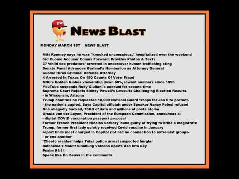 Monday, March 1, 2021 News Blast. #NBR #NewsBlastReadings #Enoch