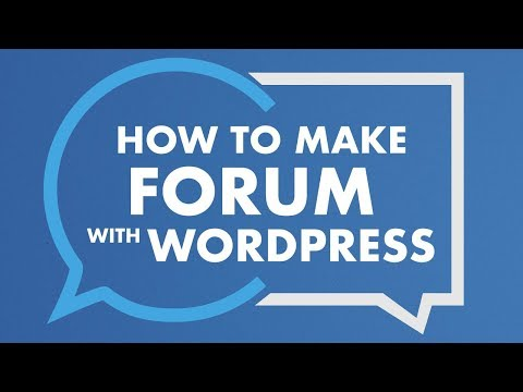How To Make A Forum With Wordpress | Free Forum Website