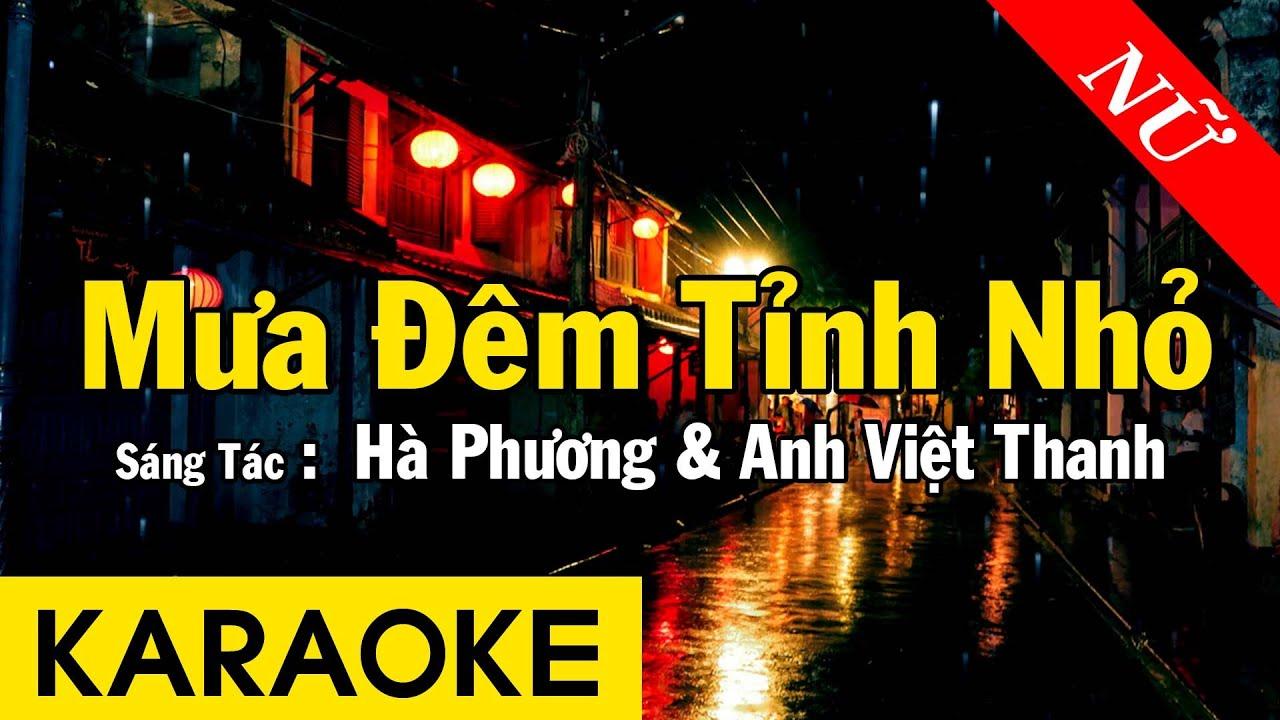 Karaoke Mưa Đêm Tỉnh Nhỏ Tone Nữ Nhạc Sống - Beat Chuẩn