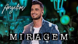 Baixar Angelim – Miragem (EP Angelim e Suas Histórias)