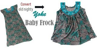 Convert Old Nighty  To Designer Yoke Baby frock for 1 to 2 year