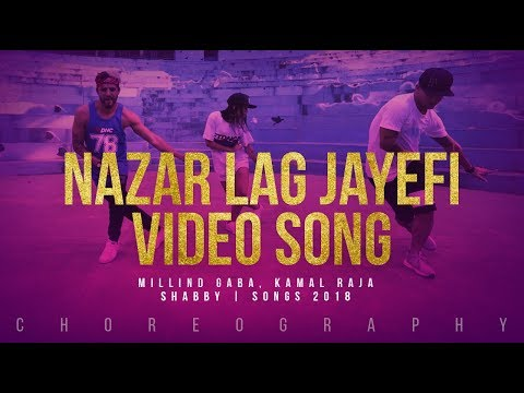 NAZAR LAG JAYEGI Video Song | Millind Gaba, Kamal Raja | Shabby | Songs 2018 | FitDance Channel