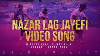NAZAR LAG JAYEGI Video Song | Millind Gaba, Kamal Raja | Shabby | Songs 2018 | FitDance Channel