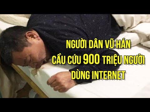 Người dân Vũ Hán cầu cứu 900 triệu người dùng Internet