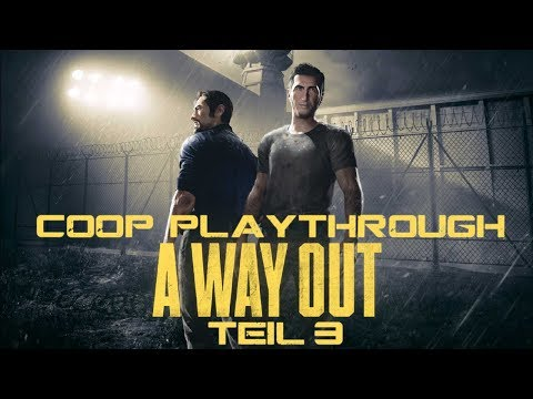 A Way Out | Coop Playthrough | Part #3 | Werkzeug Leasing