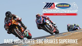 EBC Brakes Superbike Race Highlights at The Cycle Gear Championship of Sonoma