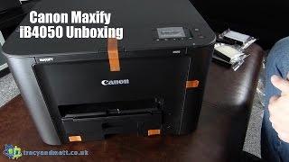 Canon Maxify iB4050 Unboxing