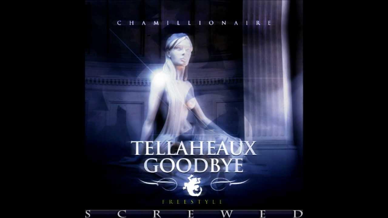 chamillionaire tellaheaux goodbye