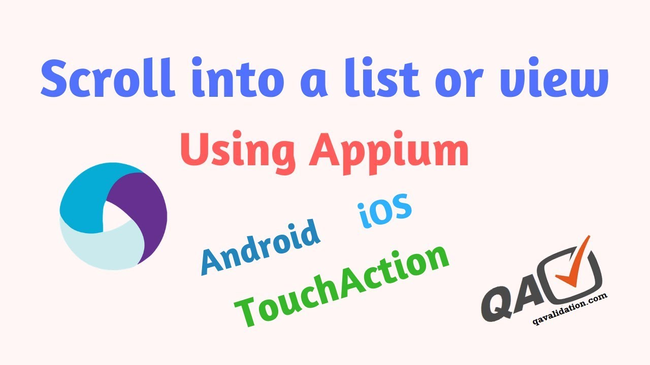 Scroll using Appium into a list view till element found | TouchAction