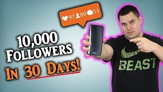 How To Grow On Instagram (10K Followers In 30 Days)