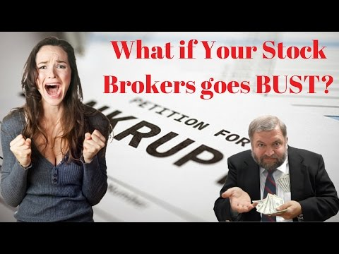 What Happens If Your Stock Broker Goes BUST?