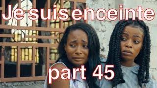 Je suis enceinte mini serie PART 45 | Strong  | Blondine  | Anie |  Tania| | Ti Bab | Samuel  |