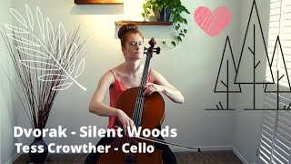 CELLO - Dvorak - Silent Woods - Tess Crowther