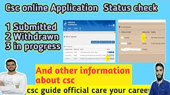 How to Check CSC online Status and How its Changed || CSC Submit and Withdraw problems