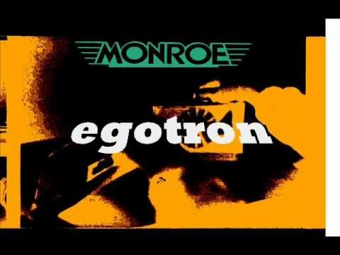 monroe: egotron (1981)
