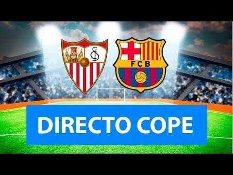 (SOLO AUDIO) Directo del Sevilla 0-0 Barcelona en Tiempo de Juego COPE