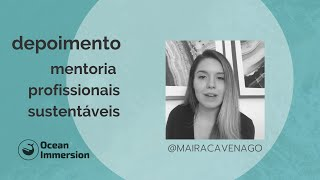 MENTORIA OCEAN IMMERSION  | MAIRA CAVENAGO