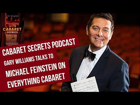 Cabaret star Michael Feinstein tells his cabaret secrets.