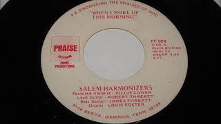 Salem Harmonizers   when i woke up this morning