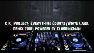 K.K. Project: Everything Counts [White Label Mix]