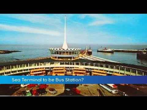 MTTV archive: Sea Terminal for Bus Station?