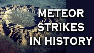 Top 10 Biggest Meteor Strikes in History